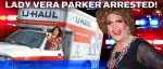 Chicago Drag Queen Lady Vera Parker gets arrested