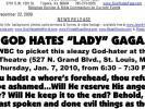 Fred Phelps: God Hates Lady Gaga!