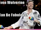 PHOTO: Even Wolverine Can be Fabulous!