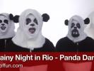 """VIDEO: Pandas Do """"A Rainy Night in Rio"""""""