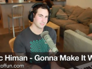 "VIDEO: Eric Himan ""Gonna Make it Work"""