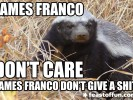 James Franco is the new Honey Badger