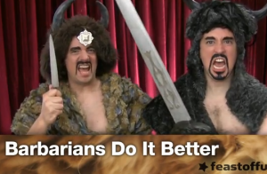 VIDEO: Barbarians Do It Better