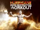 VIDEO: Hurricane Irene DESTRUCTION Workout!