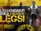 LEG-Endary! Build Massive Legs!